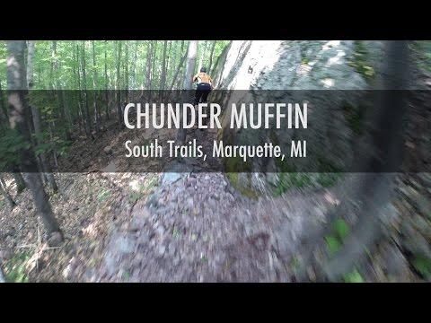 Chunder Muffin - South Trails - Marquette, MI