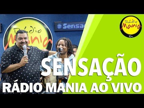 🔴 Radio Mania - Sensação - Mundo de Ilusão  Falso Adeus  Jeito de Amar  Louco Apaixonado