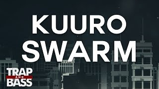 KUURO - Swarm