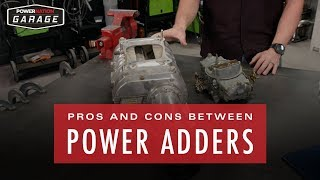 Pros And Cons Between Power Adders