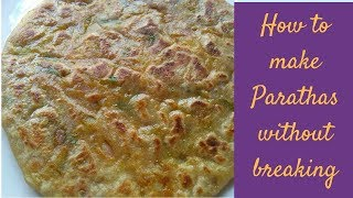 How To Make Parathas Without Breaking   Aloo Paratha Recipe