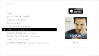 """TARKAN - Dudu """"Ozan Çolakoğlu Remix"""" (Official Audio)"""