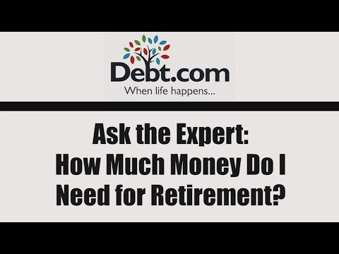 Ask the Expert How Much Do I Need for Retirement