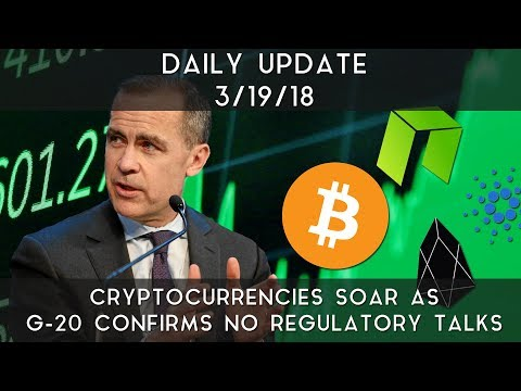 Daily Update (3/19/2018)   Cryptocurrencies soar as G-20 confirms no regulatory talks