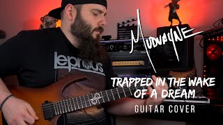 Mudvayne - Trapped In The Wake Of A Dream (Guitar Cover) with TAB