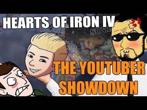 Hearts Of Iron 4: THE YOUTUBER SHOWDOWN