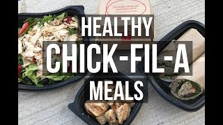 Top 5 Healthy Chick-Fil-A Meals