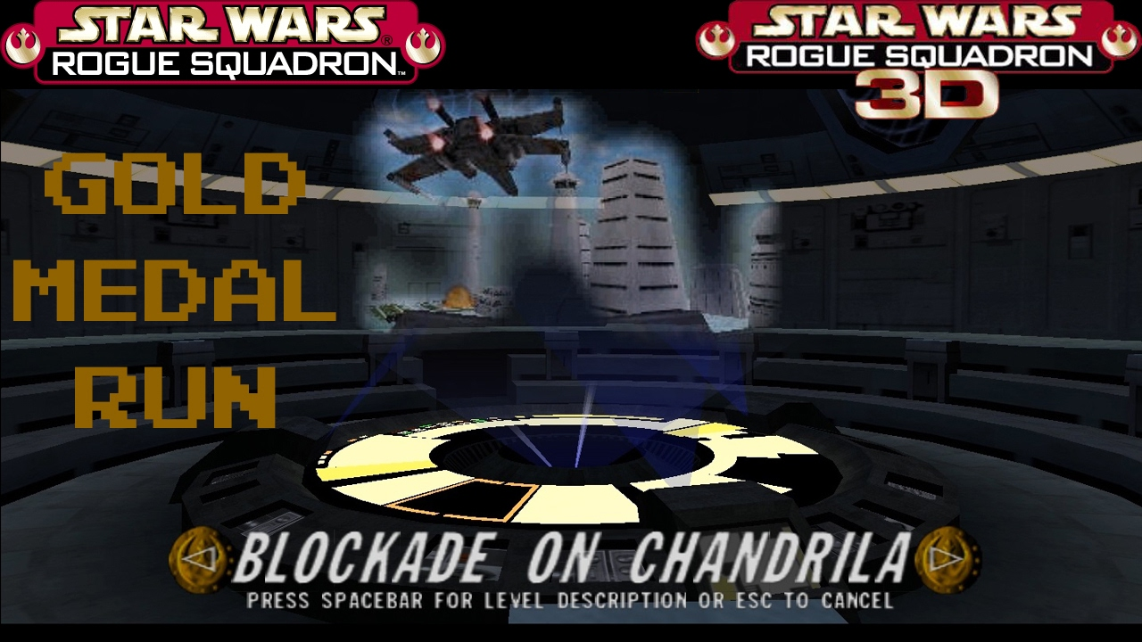 Rogue Squadron 3D 13 Blockade on Chandrila - Gold Medal Run 1080P