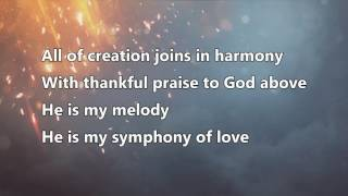 Symphony of love - Terry MacAlmon (Lyrics)