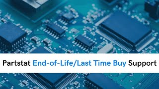 Partstat End-of-Life/Last Time Buy Support