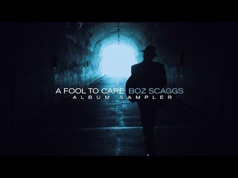 Boz Scaggs - A Fool To Care (Full Album Sampler)