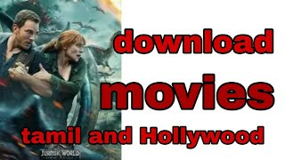 how to tamil movies and  Hollywood movies download in tamil