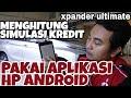 cara menghitung Kredit XPANDER dari Android 085339922567