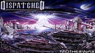 Dispatched - Motherwar (Full-Album HD) (2000)