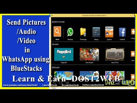 How to send pictures/Audio/Video  in WhatsApp using BlueStacks on Windows PC