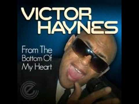 victor haynes - Frome The Bottom Of My Heart