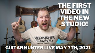 New Studio Reveal and 5 easy mistakes when buying guitars. Guitar Hunter Live 05.07.2021