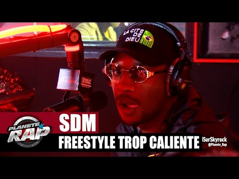Youtube: [Exclu] SDM « Freestyle Trop Caliente » #PlanèteRap