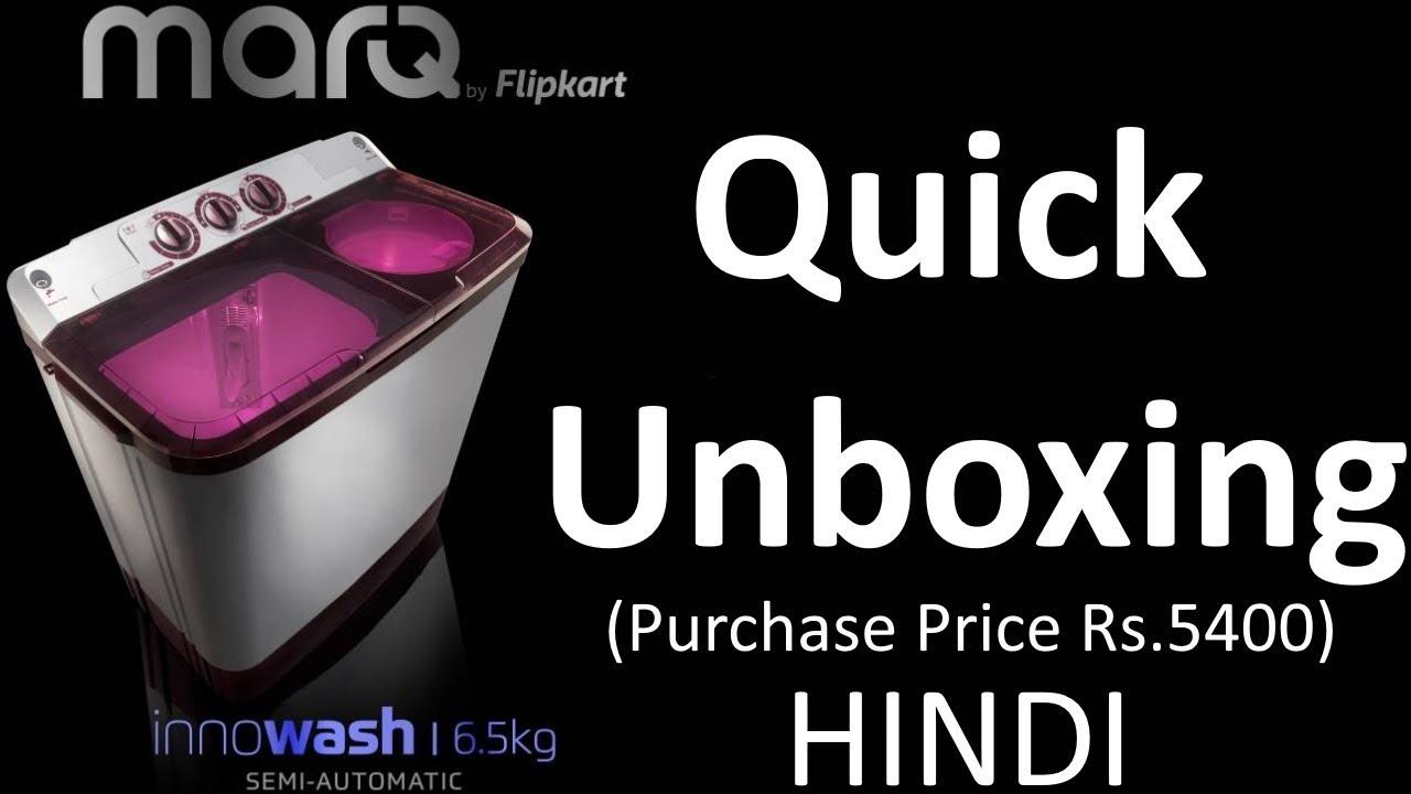 6b3637d6110 MarQ By Flipkart Semi Automatic Washing Machine 6.5KG - Unboxing ...