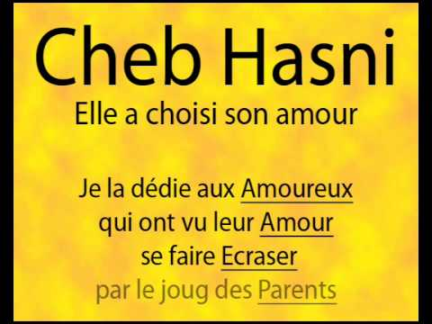 Cheb Hasni Elle A Choisi Son Amour