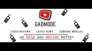 HNY17 | GadMode Intro: Mobile Unboxing, Reviews, Comparisons, App Reviews & Much More