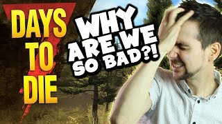 WHY ARE WE SO BAD?! | Simon Days To Die