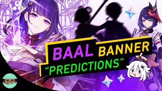Baal Banner JUST got Not LEAKED   Predictions Raiden Shogun & Inazuma Anniversary