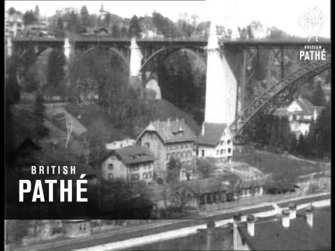Bridges Of Berne (1920-1930)
