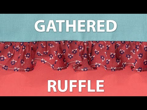 How To Sew A Gathered Ruffle