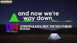 Download Levianth & Axol - Remember (feat. The Tech Thieves) [Lyrics] [HQ/HD]