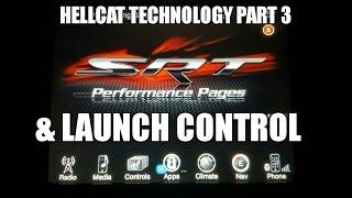 Hellcat Technology Part 3 & Launch Control
