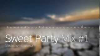 Sweet Party Mix #1 [2,5 hours of EDM music]