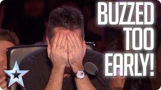 UH OH! When the Judges buzz TOO EARLY! | Britain\'s Got Talent
