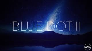 We Are All Astronauts - Blue Dot II - Ambient Mix