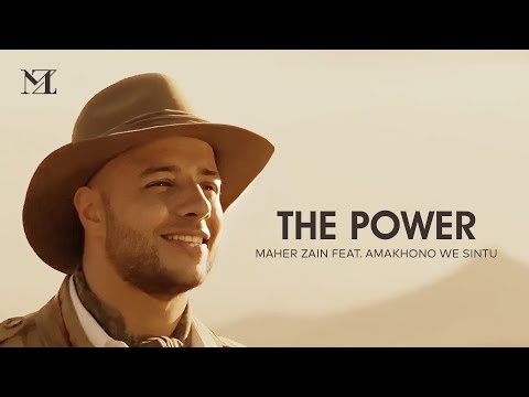 Maher Zain - The Power | ماهر زين (Official Music Video)