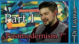 Armoured Skeptic doesn't understand Postmodernism - Part 1