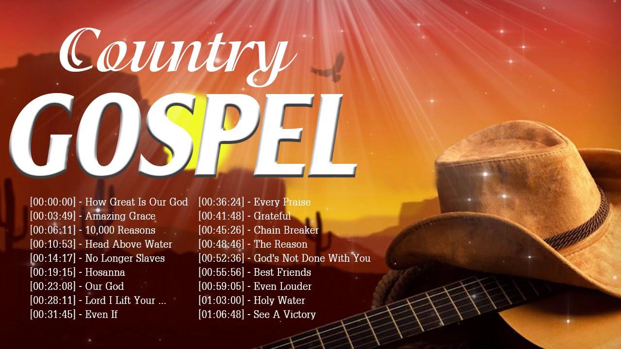 Uplifting Country Gospel Music Praise and Worship Songs Playlist - Devotional Christian Gospel Songs
