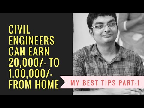 Civil Engineers Can Earn Rs. 20000 To 100000 From Home Part 1