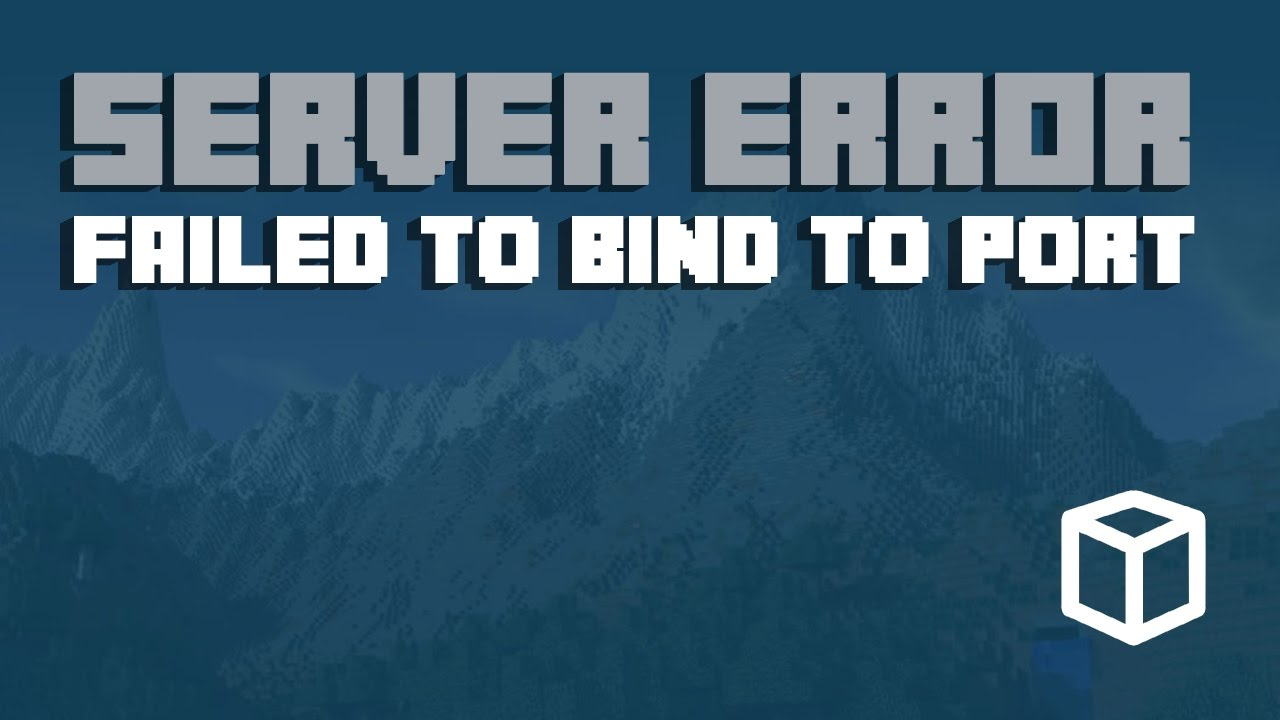 How To Fix Failled To Bind to Port Minecraft Server Error