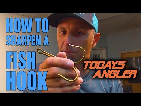 How To Sharpen A Fish Hook Properly - Lee Tauchen Todays Angler