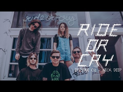 NECK DEEP on The Ride Or Cry Podcast Ep. 2