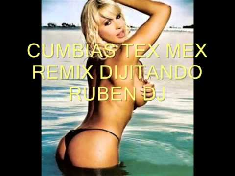 CUMBIAS TEX MEX REMIX
