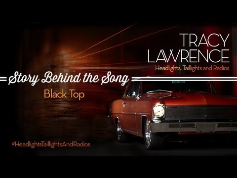 Tracy Lawrence - Blacktop (Story Behind The Song)