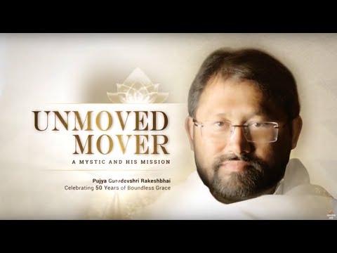 Unmoved Mover – A Mystic and His Mission | English | Film on Pujya Gurudevshri Rakeshbhai's Life