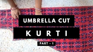 अंब्रेला कुर्ती /फ्रॉक/ गाउन <br />Umbrella Gher Kurti / Frock / Gher Gown Cutting & Stitching PART 1✂