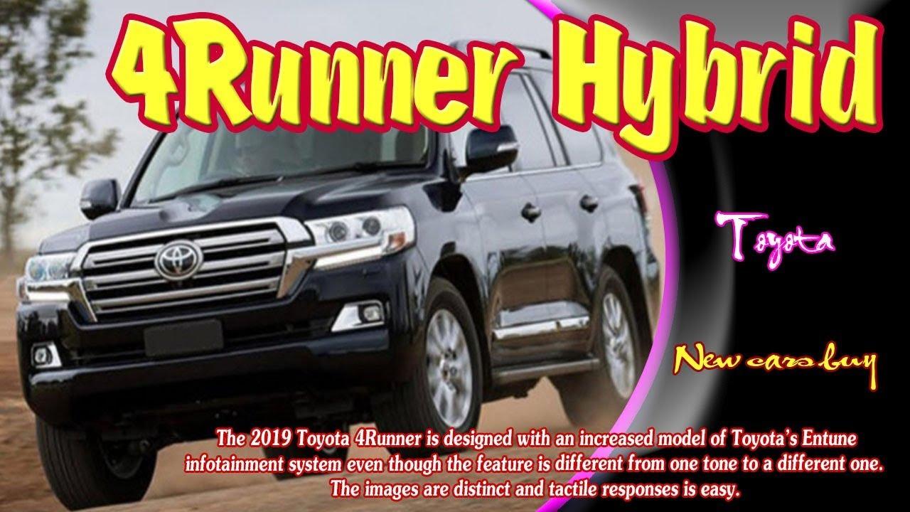 Newcars 2019toyota4runnerhybrid Toyota4runnerhybrid