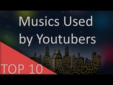 TOP 10 Popular SONGS used by YOUTUBERS !