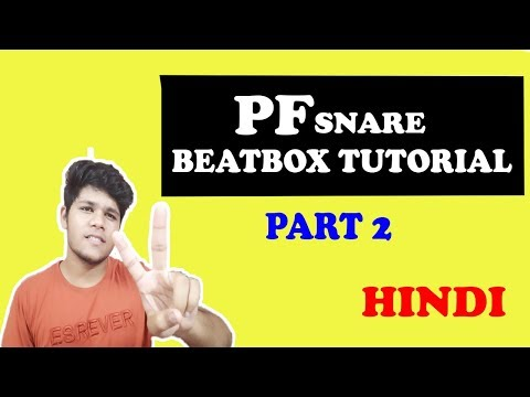 PF Snare Beatbox Tutorial for Beginners in Hindi