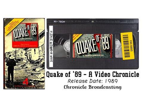 Quake of '89 — A Video Chronicle