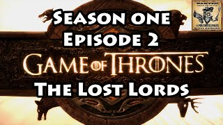 Game of Thrones Episode 2 The Lost Lords Walkthrough